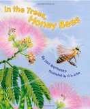 In the Trees Honey Bees by Lori Mortensen