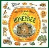 Life and Times of Honeybee by Charles Micucci