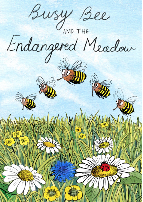 Busy Bee and the Endangered Meadow by Paul Noel